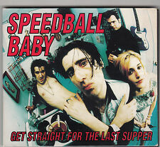 SPEEDBALL BABY - get straight for the last supper CD