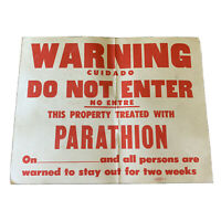 Vintage Warning Paper Sign Parathion Treated Health Stay Away Great Look