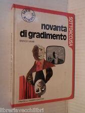 NOVANTA DI GRADIMENTO Enrico Vaime Fabbri SOTTOACCUSA 1972 libro romanzo giallo