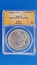 1881 Morgan Silver Dollar F 15 Details ANACS Brilliant Luster