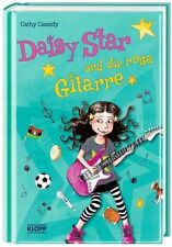 Cassidy, Cathy - Daisy Star und die rosa Gitarre