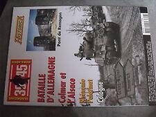 µ? Revue 39/45 Heimdal Historica HS n°90 Bataille Allemagne Colmar Alsace