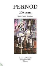 PERNOD 200 years, absinthe - book in English