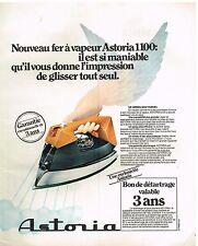 Publicité Advertising 1976 Le Fer a repasser a vapeur Astoria 1100