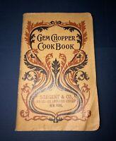 1902 Gem Chopper Cook Book Sargent & Co. New York Vintage Recipes Cloth Cover