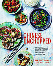 Chinese Unchopped,Jeremy Pang,Excellent Book mon0000112174
