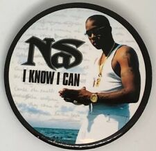 "Nas ""I Know I Can"" Promotional Pin"