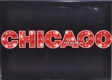 CHICAGO THE MUSICAL BROADWAY SOUVENIR MAGNET - ANN REINKING