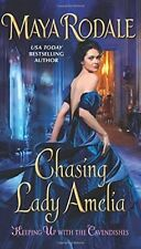 Chasing Lady Amelia: Keeping Up with the Cavendishes by Maya Rodale...