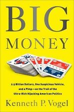 Big Money: 2.5 Billion Dollars, One Suspicious Vehicle, and a Pimpon the Trail o