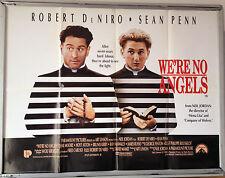 Cinema Poster: WE'RE NO ANGELS 1989 (Quad) Robert De Niro Sean Penn Demi Moore