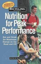 Bicycling Magazine's Nutrition for Peak Performance: Eat and Drink for Maximum E