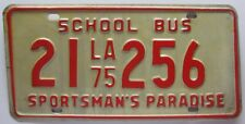 Louisiana 1975 SCHOOL BUS License Plate NICE QUALITY # 21 256