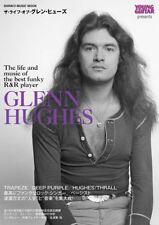 The Life of Glenn Hughes Japanese book TRAPEZE DEEP PURPLE HUGHES/THRALL