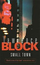 Small Town: A Novel Of New York by Lawrence Block (Paperback, 2004)