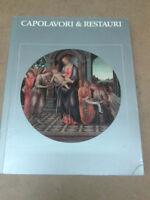 CAPOLAVORI & RESTAURI - 1986 - 1° Ed. Cantini