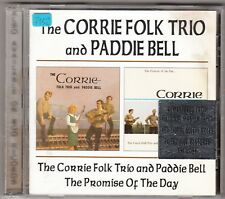 The Corrie Folk Trio And Paddie Bell - same / the promise of the day CD