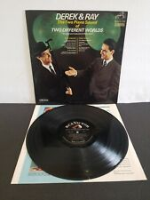 DEREK AND RAY THE TWO PIANO SOUND OF TWO DIFFERENT WORLDS V.G. ORIGINAL RARE