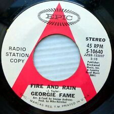 GEORGIE FAME 45 Fire And Rain EPIC 1970 Promo JAMES TAYLOR Cover  CT1980
