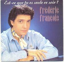 FREDERIC FRANCOIS 45T ST-CE QUE TU ES SEULE ? SI J'ETAIT PERE NOEL -TREMA 410513
