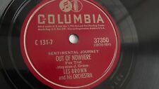 Les Brown - 78rpm single 10-inch – Columbia #37350 Out Of Nowhere