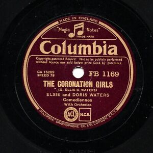 ELSIE & DORIS WATERS 78 CORONATION GIRLS / GERT DAISY & THE KNOT HOLE  FB 1169 E