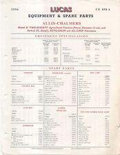 ALLIS-CHALMERS TRATTORI ROTO-aggottazza & RACCOGLITRICI per 1956 LUCAS elenco parti di ricambio