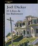 El Libro De Los Baltimore Joel Dicker libro digital en pdf y epub