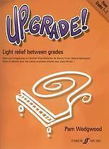 UP GRADE PIANO Grades 1-2 Wedgwood*