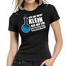 Ich bin nicht klein ich bin ein Konzentrat Fun Sprüche Spaß Damen Girlie T-Shirt