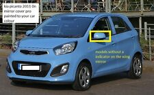 KIA PICANTO 2011 + WING MIRROR ELECTRIC MANUAL FOLDING PAINTED ANY KIA COLOUR