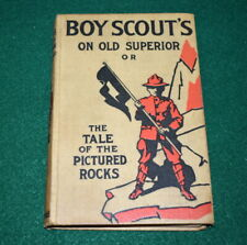 1913 BOY SCOUT FICTION BOOK - ON OLD SUPERIOR