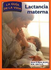 Lactancia Materna: La Guia De Vida