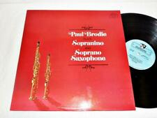 PAUL BRODIE~ANTONIN KUBALEK~Plays Sopranino & Soprano Saxophone~GOLDEN CREST LP