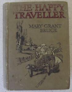 The Happy Traveller Mary Grant Bruce 1929  Ward Lock & Co  Hardback