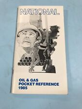 National Oil & Gas Pocket Reference 1985 National Supply Company