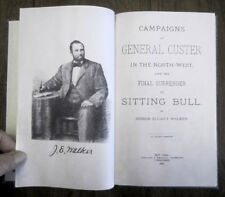 Campaigns of General Custer in the North-West and the Surrender of Sitting Bull
