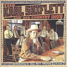 New: SHIFLETT,KARL & THE BIG COUNTRY : Worries on My Mind  Audio CD