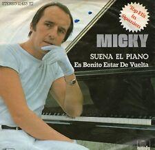 SINGLE 1977 MICKY - SUENA EL PIANO ,7inch