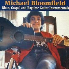 Michael Bloomfield : Blues, Gospel And Ragtime Guitar Instrumentals CD (1999)