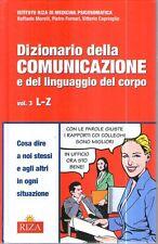 D51 Dizionario della comunicazione e del linguaggio del corpo vol. 3 L-Z Riza