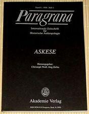 PARAGRANA - ASKESE - Band 8 von 1999 / Heft 1 - Historische Anthropologie - Wulf