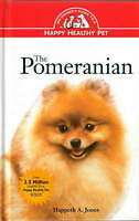 Pomeranian: An Owner's Guide to a Happy Healthy Pet (Your Happy-ExLibrary
