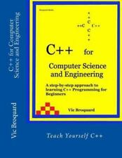 C++ for Computer Science and Engineering by Vic Broquard (2014, Paperback)
