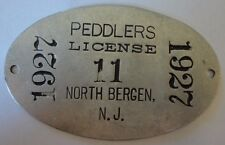 Orig 1927 PEDDLERS LICENSE #11 NORTH BERGEN NJ Traveling Salesman Tag Sm Sign