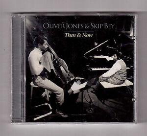 OLIVER JONES & SKIP BEY, THEN & NOW NEW CD SEALED !!