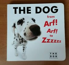 "Dog - Dog From Arf Arf To Zzzzzz (2005) -  Rare 1st edition 7""x 7"""
