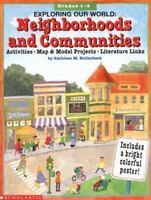 Exploring Our World: Neighborhoods and Communities [Grades 1-3] [ Hollenbeck, Ka