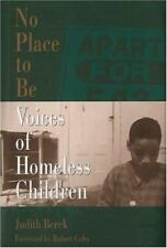 No Place to Be: Voices of Homeless Children