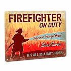 Firefighter On Duty SIGN Rescue for FDNY CDF FEMA Fire Department Station 100